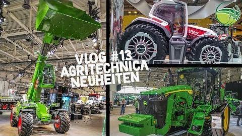 Agritechnica 2019   Neuheiten v. FENDT, JOHN DEERE, CLAAS uvm.